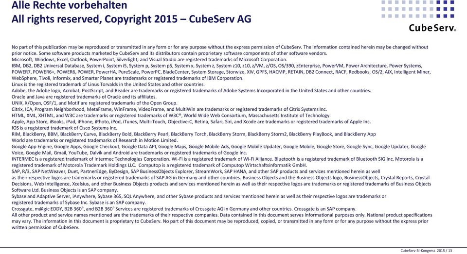 Some software products marketed by CubeServ and its distributors contain proprietary software components of other software vendors.