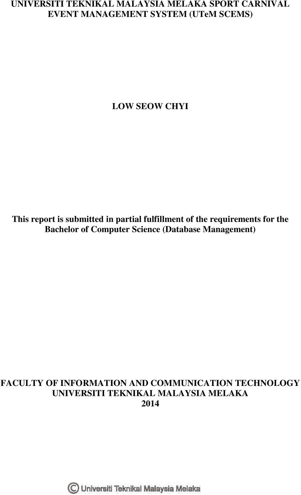 requirements for the Bachelor of Computer Science (Database Management) FACULTY