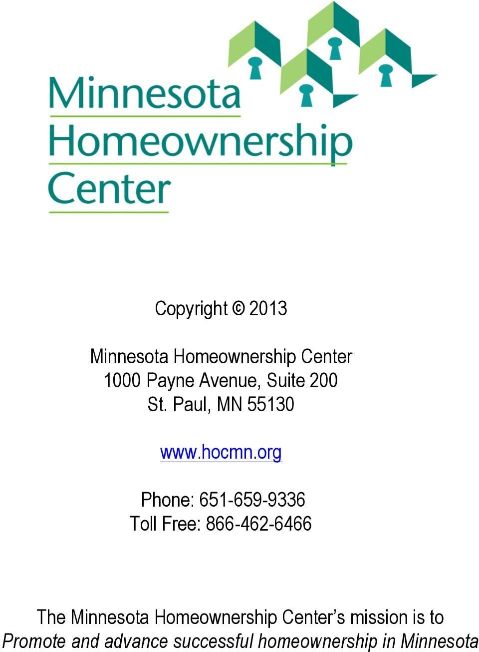org Phone: 651-659-9336 Toll Free: 866-462-6466 The Minnesota