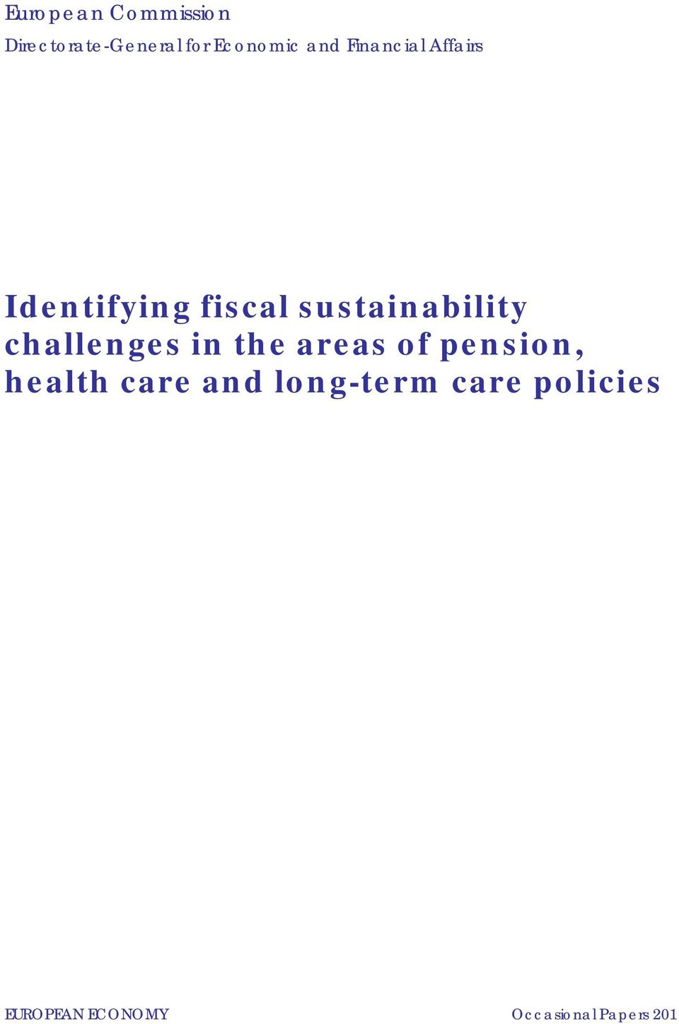 challenges in the areas of pension, health care and