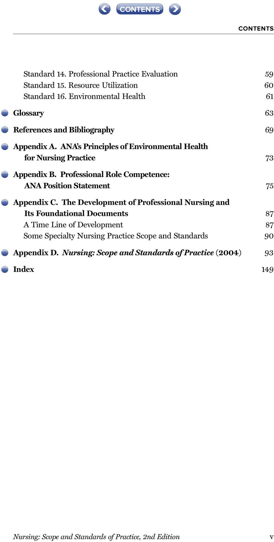 Professional Role Competence: ANA Position Statement 75 Appendix C.