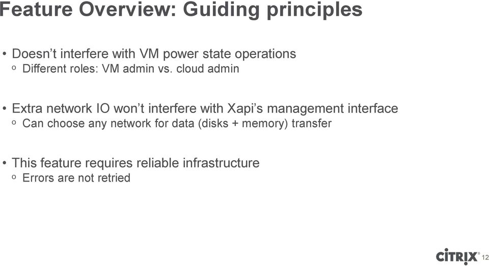 cloud admin Extra network IO won t interfere with Xapi s management interface ᵒ