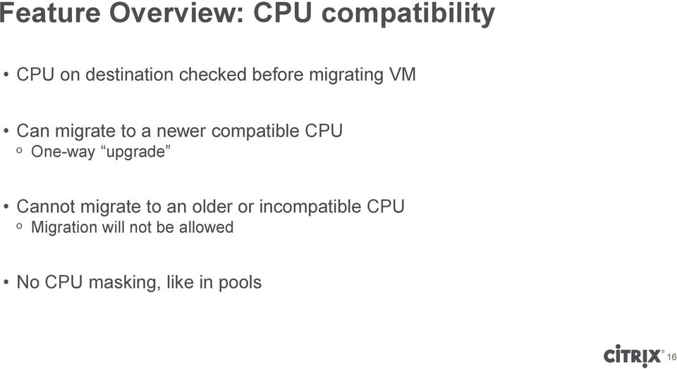 One-way upgrade Cannot migrate to an older or incompatible CPU