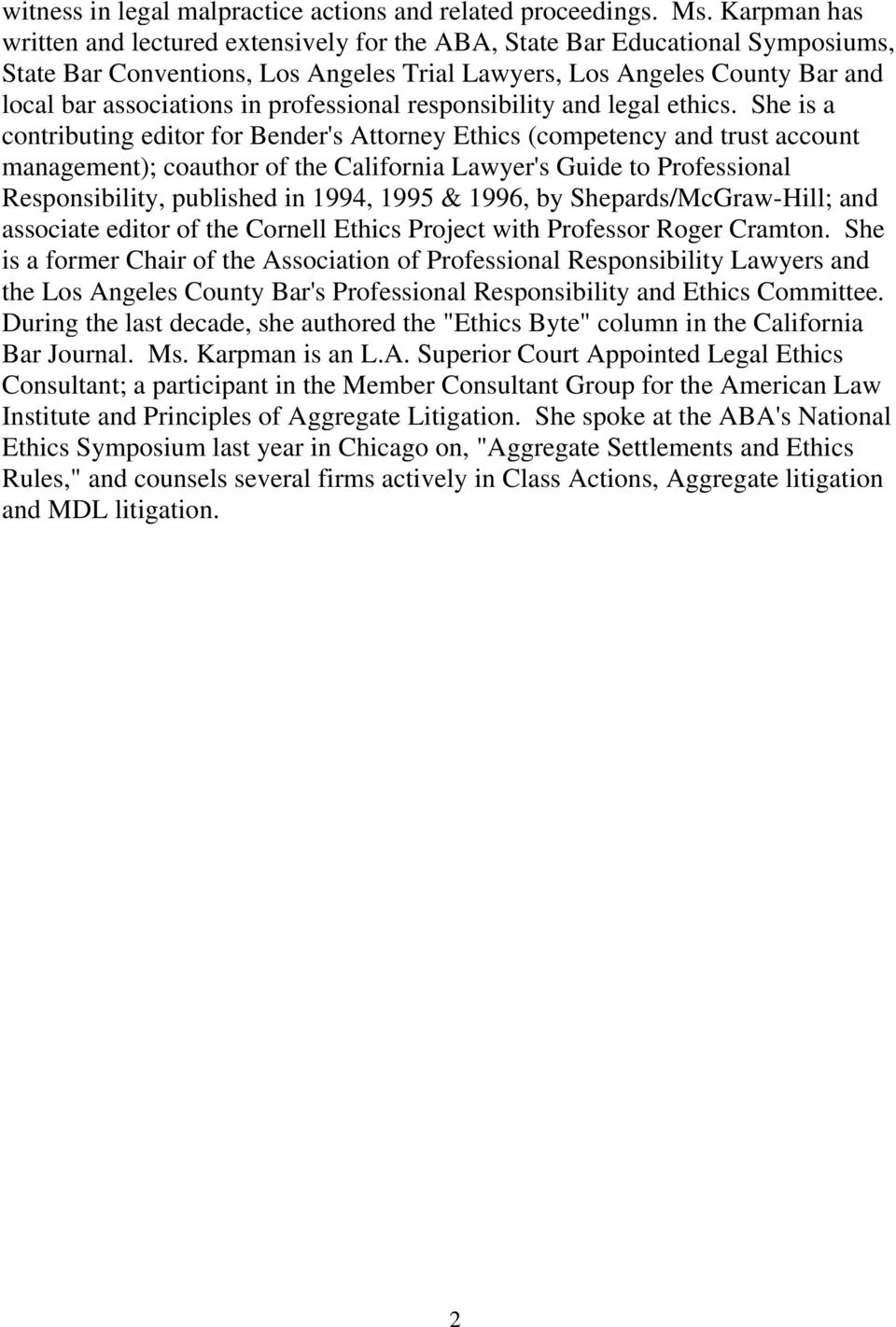 professional responsibility and legal ethics.