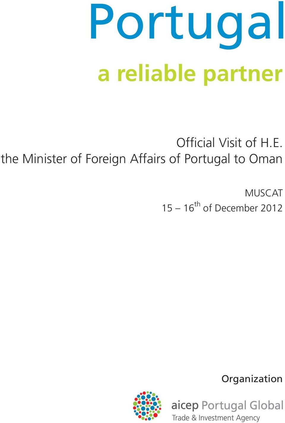 the Minister of Foreign Affairs of