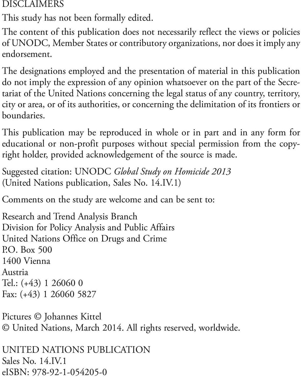 The designations employed and the presentation of material in this publication do not imply the expression of any opinion whatsoever on the part of the Secretariat of the United Nations concerning