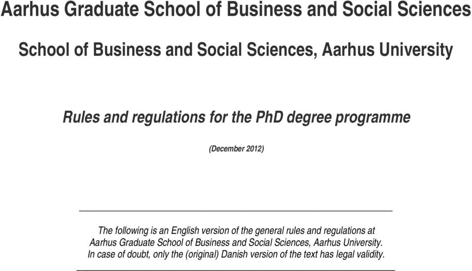 English version of the general rules and regulations at Aarhus Graduate School of Business and Social