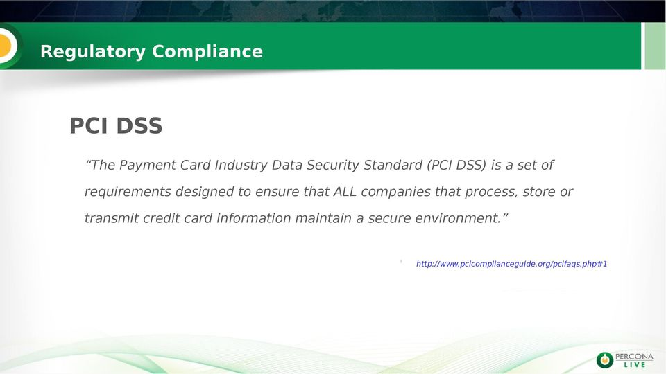 companies that process, store or transmit credit card information