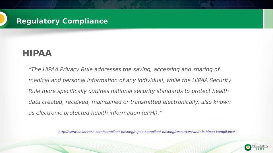 protect health data created, received, maintained or transmitted electronically, also known as electronic protected