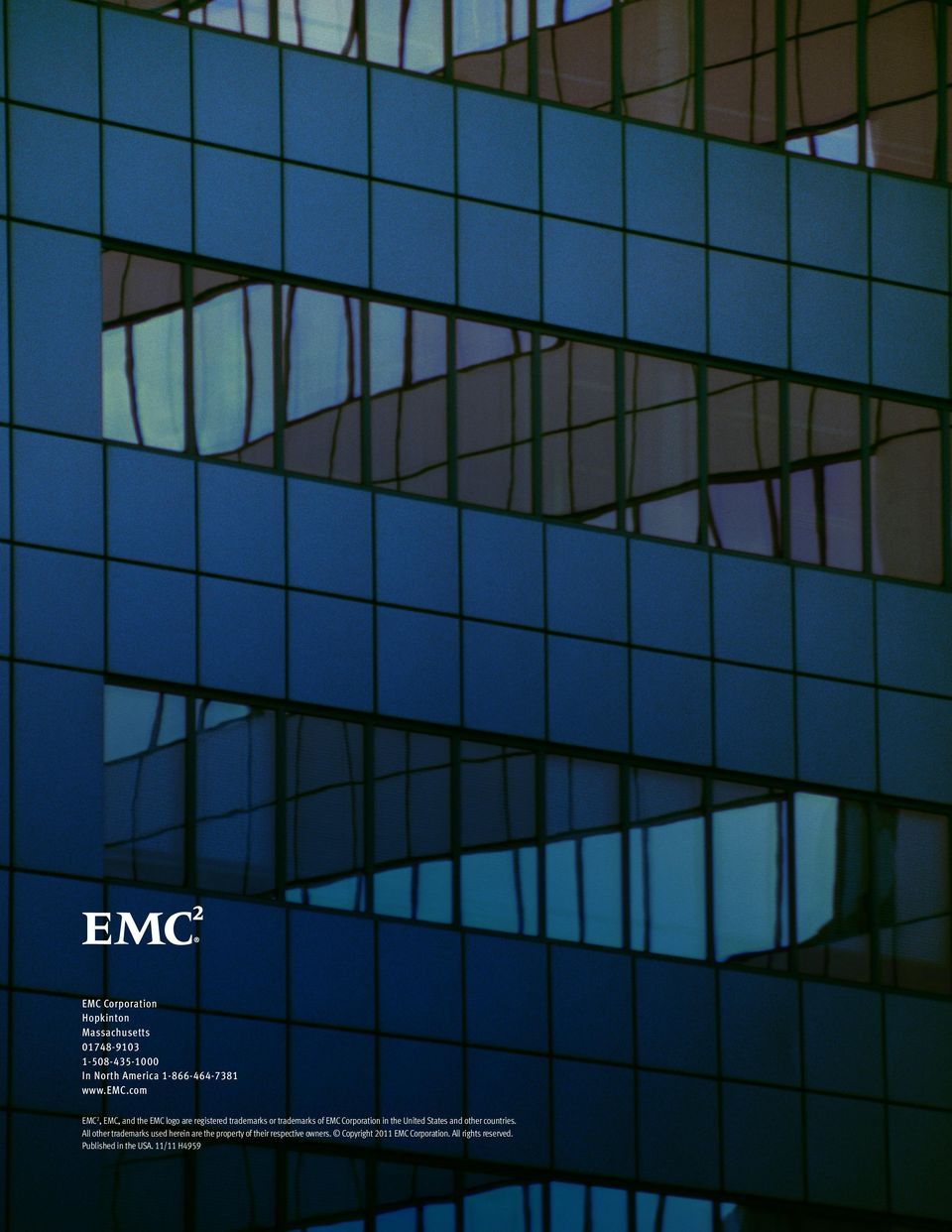 com EMC2, EMC, and the EMC logo are registered trademarks or trademarks of EMC Corporation in the