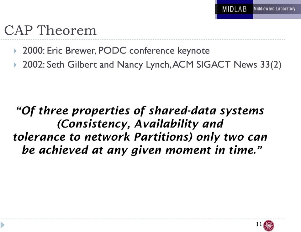 shared-data systems (Consistency, Availability and tolerance to