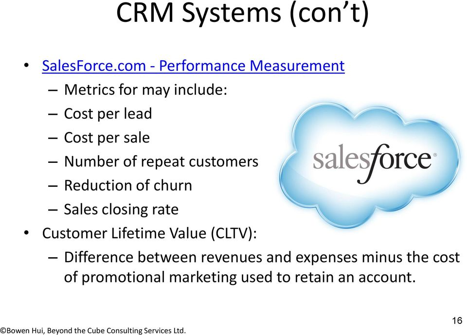 sale Number of repeat customers Reduction of churn Sales closing rate Customer