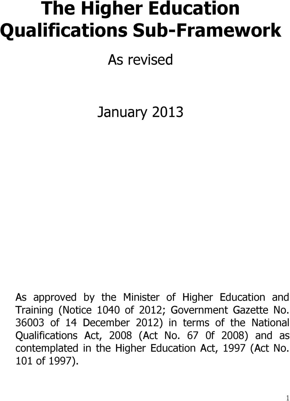 No. 36003 of 14 December 2012) in terms of the National Qualifications Act, 2008 (Act No.