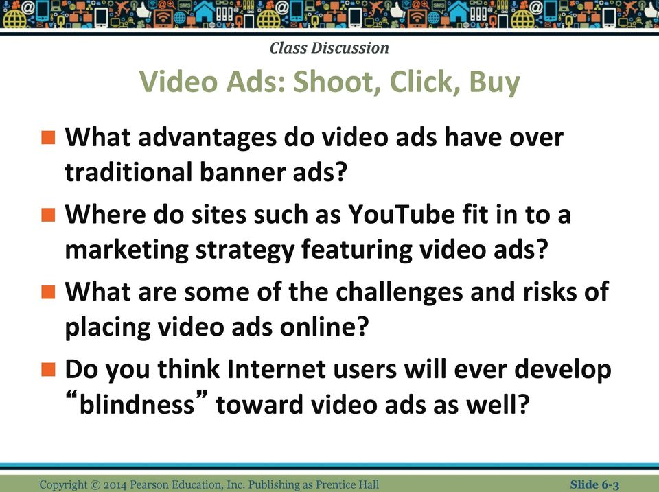 What are some of the challenges and risks of placing video ads online?
