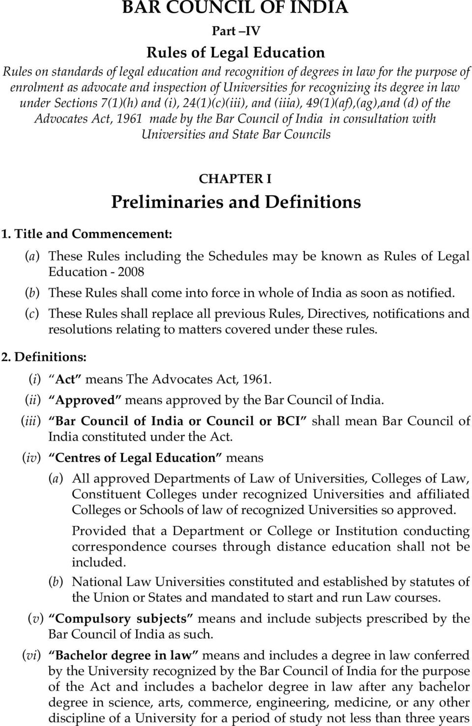 Universities and State Bar Councils 1.