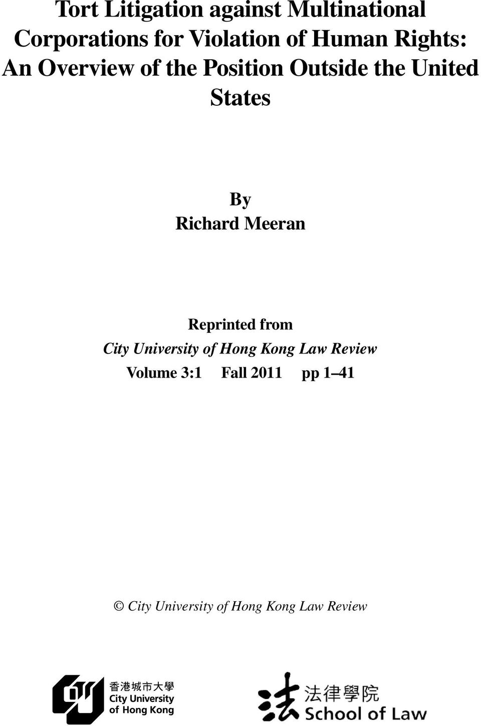 By Richard Meeran Reprinted from City University of Hong Kong Law