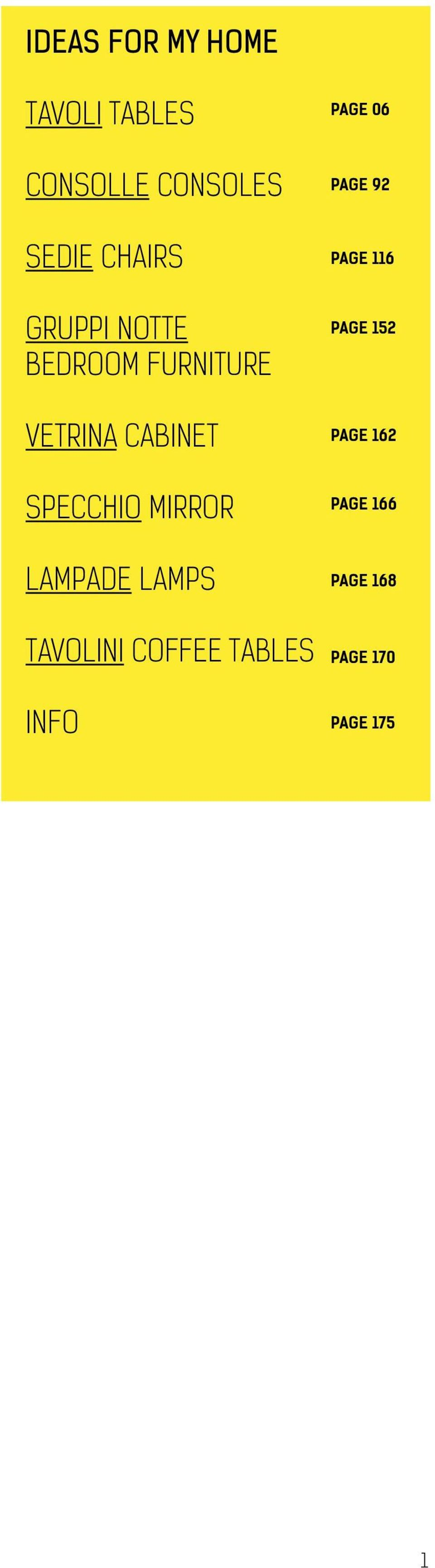 SPECCHIO MIRROR LAMPADE LAMPS TAVOLINI COFFEE TABLES INFO