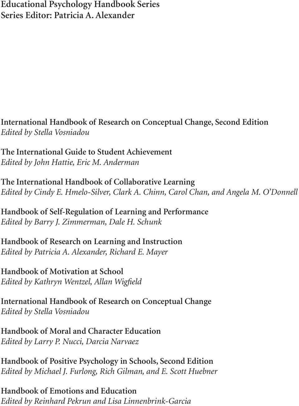 Anderman The International Handbook of Collaborative Learning Edited by Cindy E. Hmelo-Silver, Clark A. Chinn, Carol Chan, and Angela M.