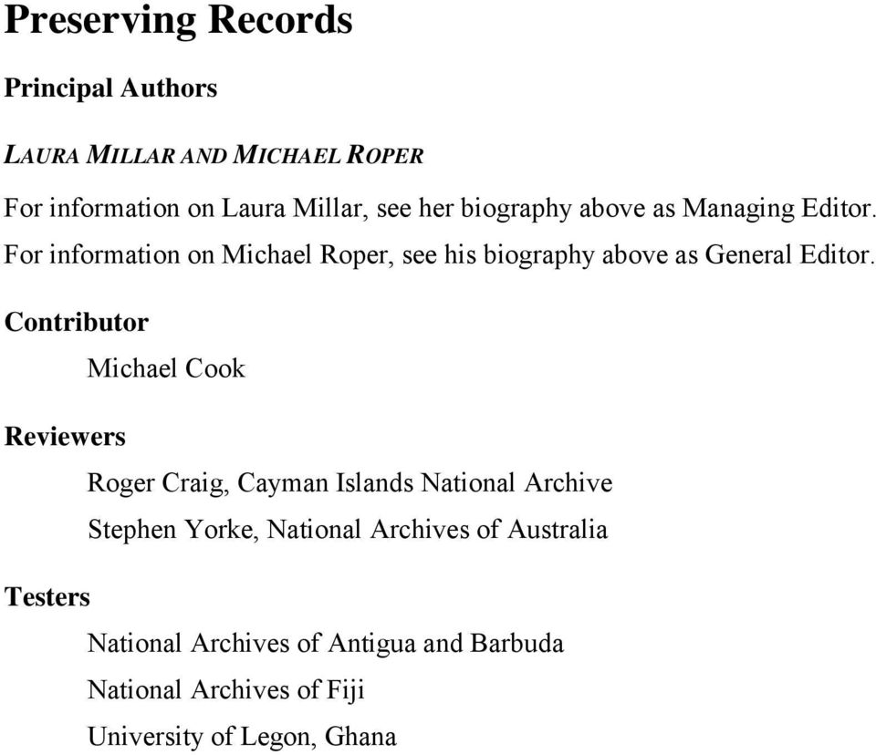 Contributor Michael Cook Reviewers Roger Craig, Cayman Islands National Archive Stephen Yorke, National Archives