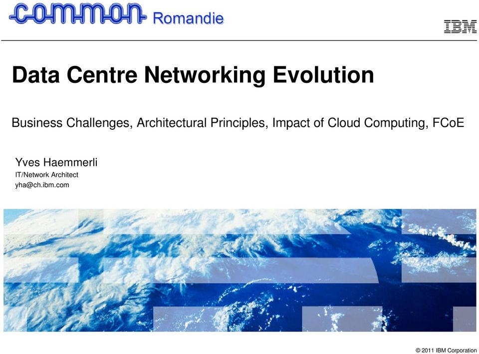 of Cloud Computing, FCoE Yves Haemmerli