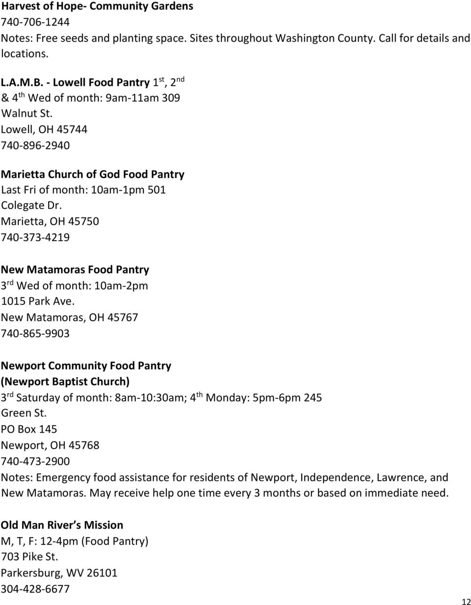 740-373-4219 New Matamoras Food Pantry 3 rd Wed of month: 10am-2pm 1015 Park Ave.