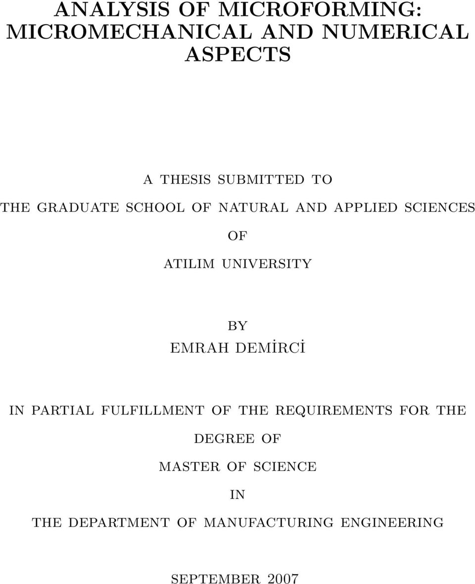 university by EMRAH DEMİRCİ in partial fulfillment of the requirements for the