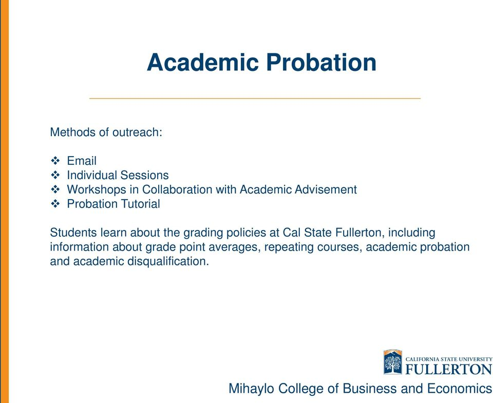 the grading policies at Cal State Fullerton, including information about grade