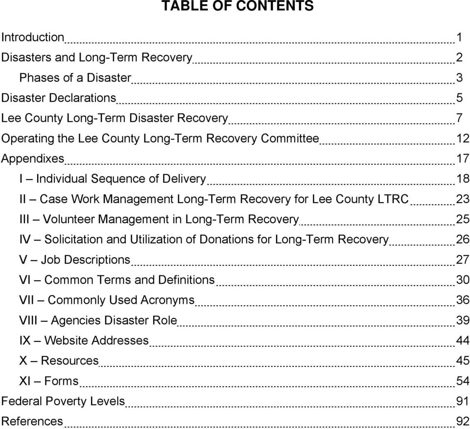 County LTRC 23 III Volunteer Management in Long-Term Recovery 25 IV Solicitation and Utilization of Donations for Long-Term Recovery 26 V Job Descriptions 27 VI