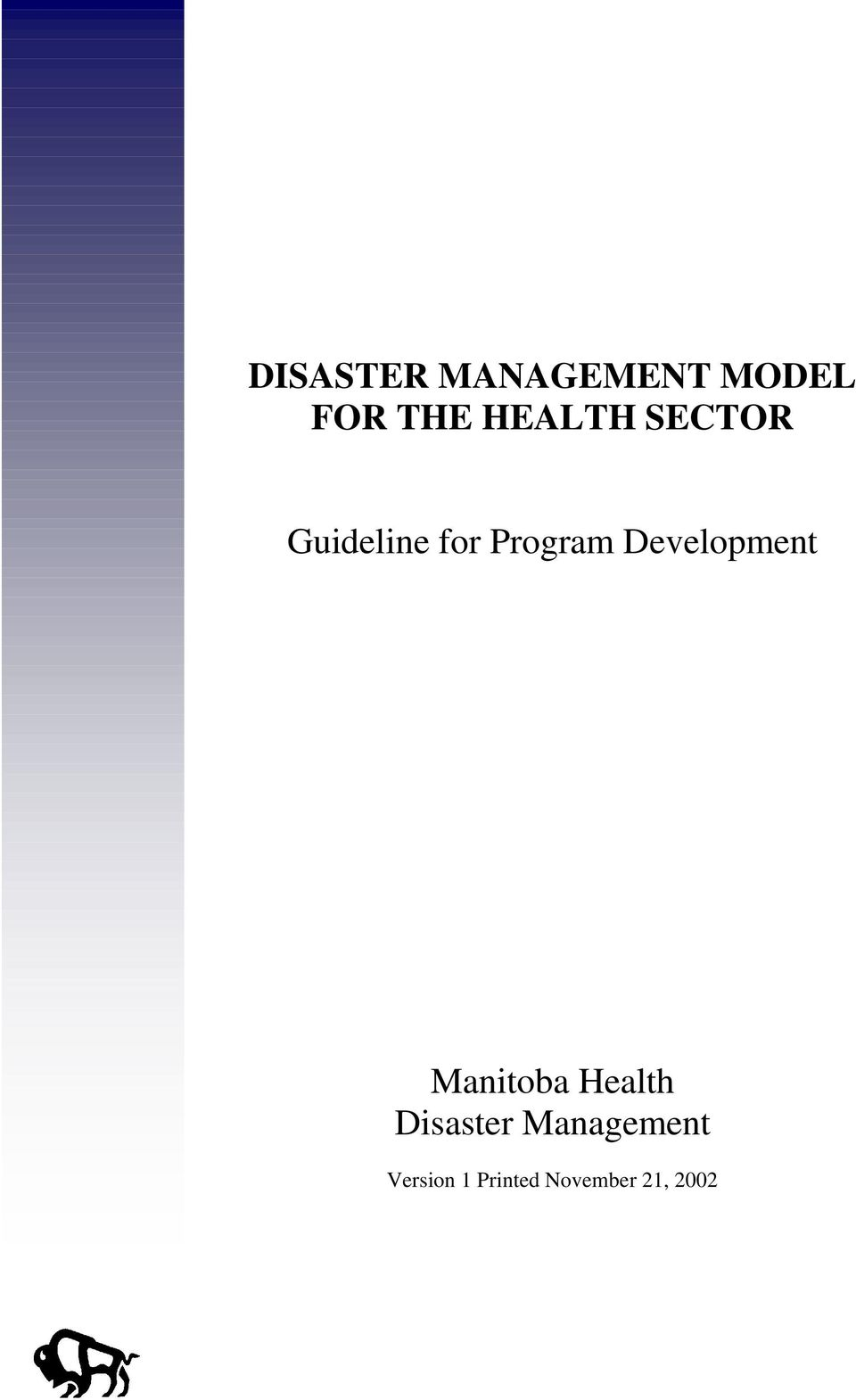 Development Manitoba Health Disaster