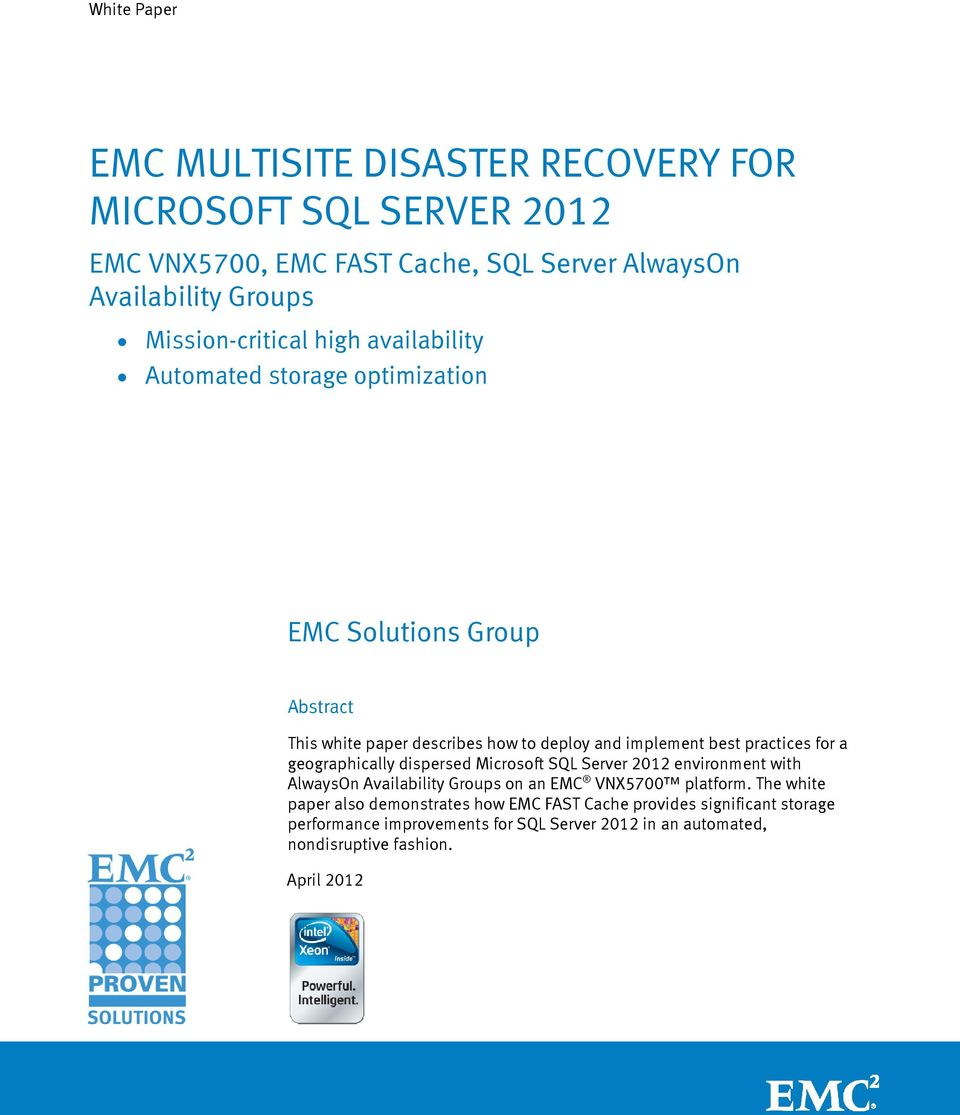 best practices for a geographically dispersed Microsoft SQL Server 2012 environment with AlwaysOn Availability Groups on an EMC VNX5700 platform.