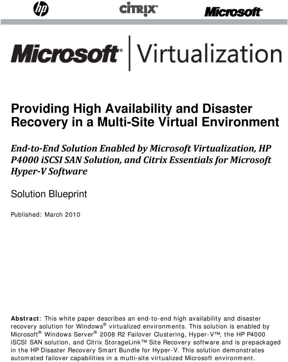 Windows virtualized environments.