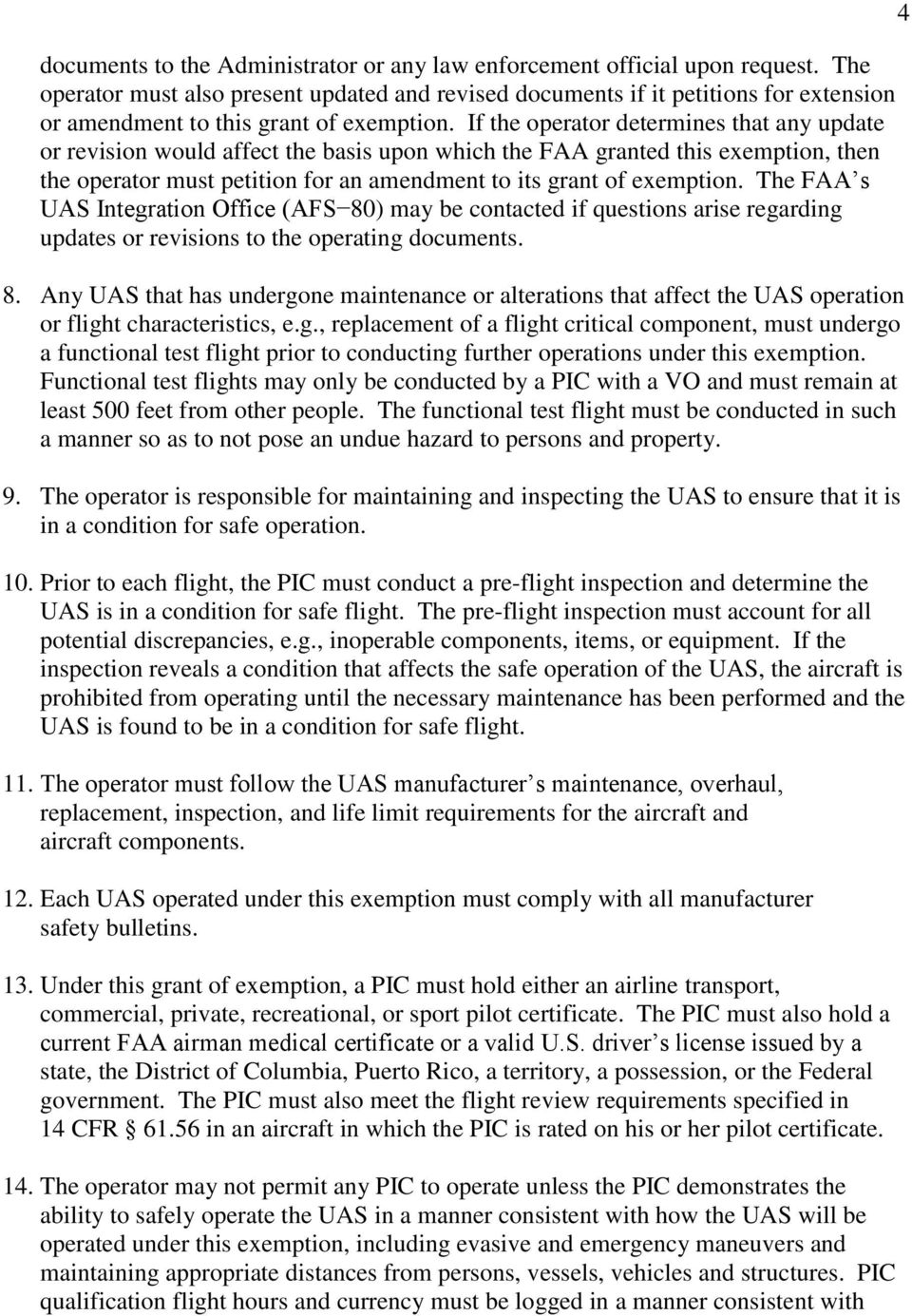 If the operator determines that any update or revision would affect the basis upon which the FAA granted this exemption, then the operator must petition for an amendment to its grant of exemption.