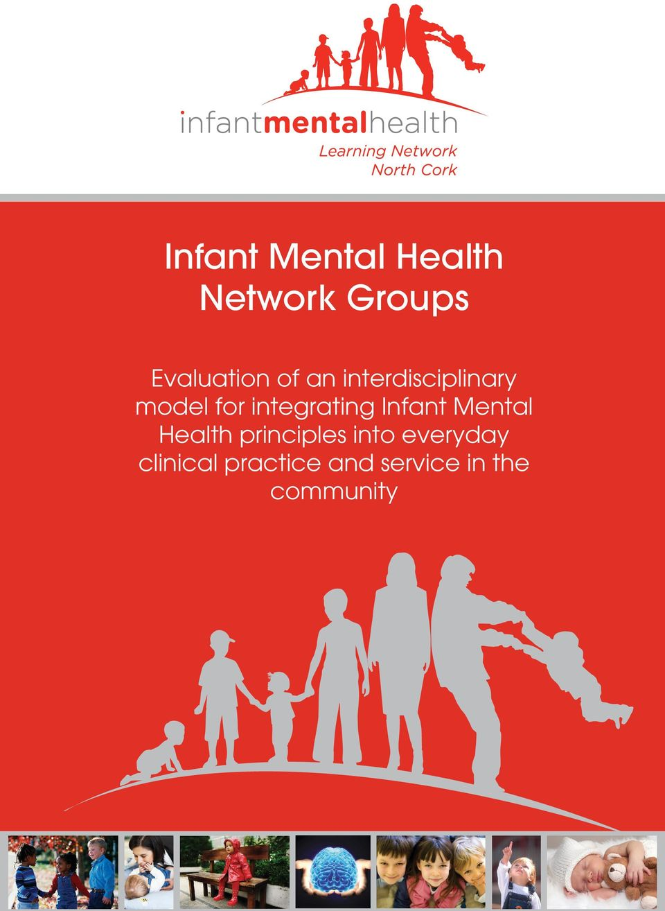 Infant Mental Health principles into everyday