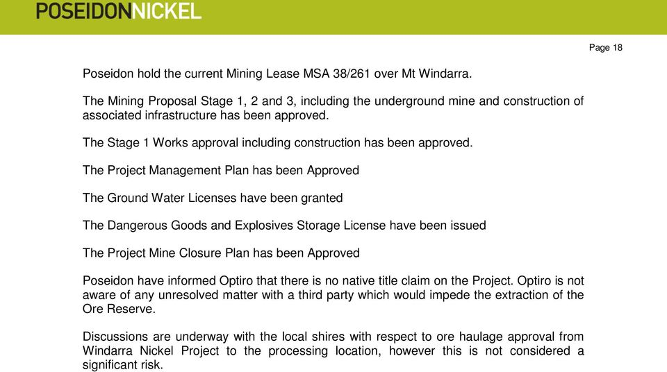 The Stage 1 Works approval including construction has been approved.
