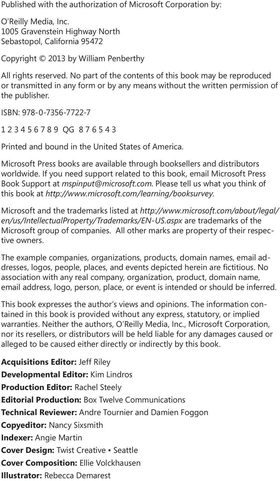 ISBN: 978-0-7356-7722-7 1 2 3 4 5 6 7 8 9 QG 8 7 6 5 4 3 Printed and bound in the United States of America. Microsoft Press books are available through booksellers and distributors worldwide.