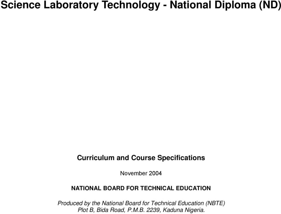 BOARD FOR TECHNICAL EDUCATION Produced by the National Board