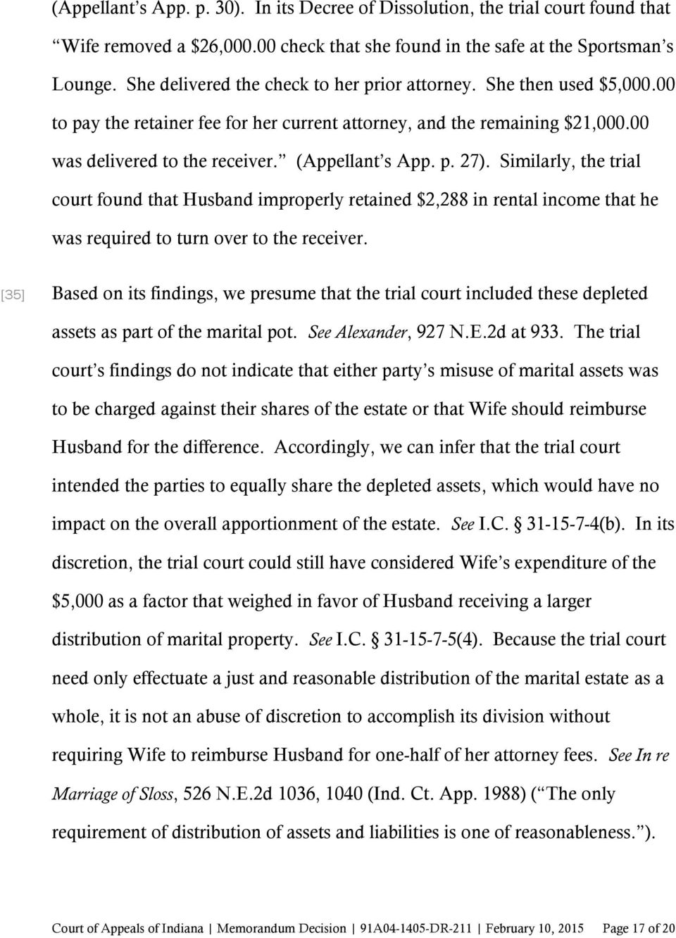 p. 27). Similarly, the trial court found that Husband improperly retained $2,288 in rental income that he was required to turn over to the receiver.