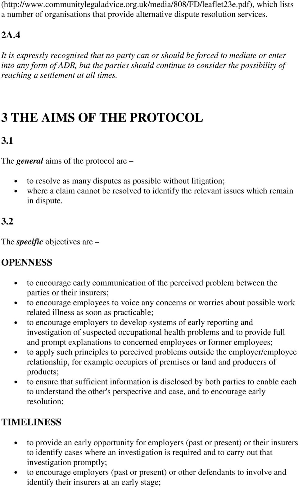 all times. 3 THE AIMS OF THE PROTOCOL 3.1 The general aims of the protocol are 3.
