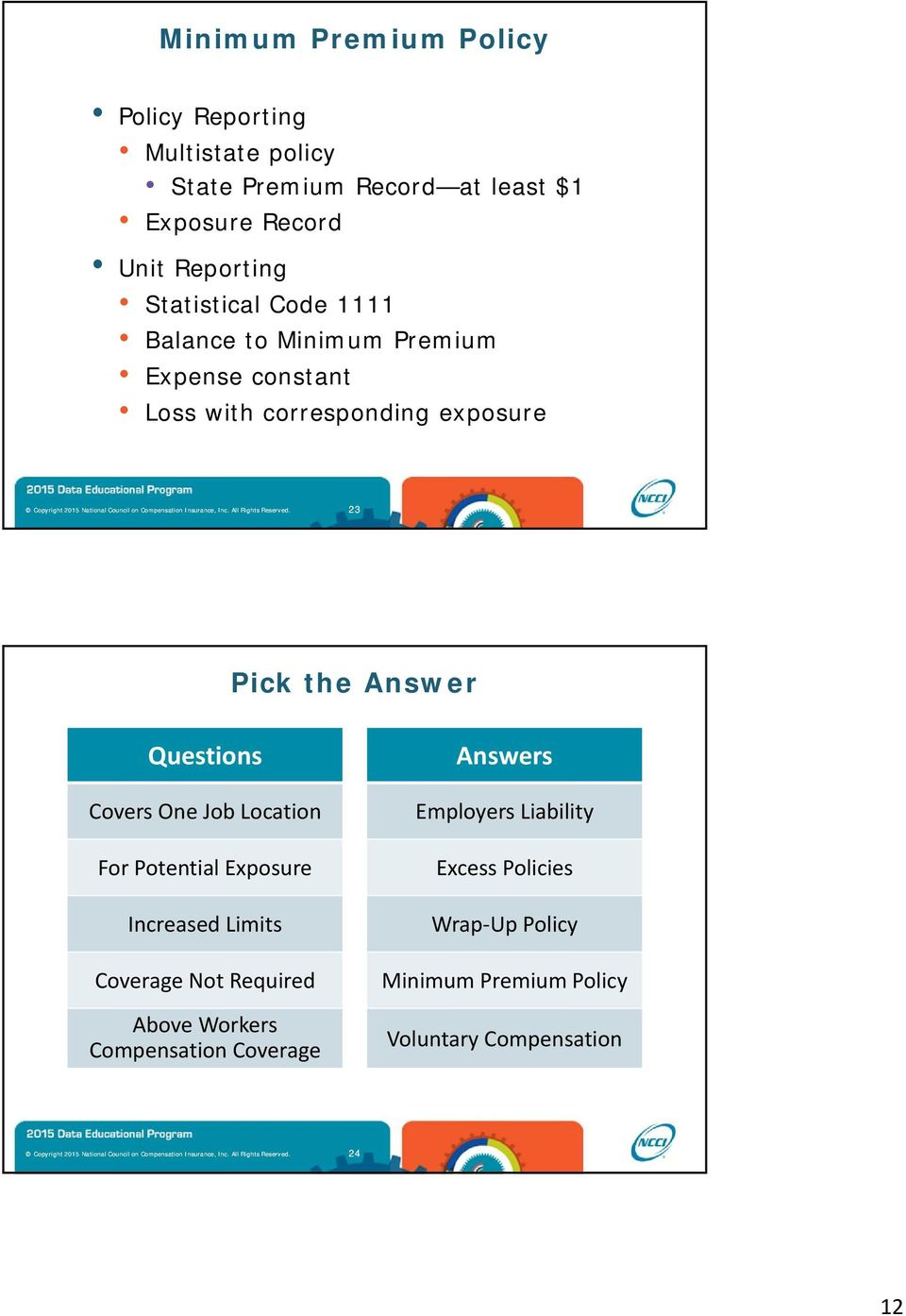 Answer Questions Covers One Job Location For Potential Exposure Increased Limits Coverage Not Required Above Workers