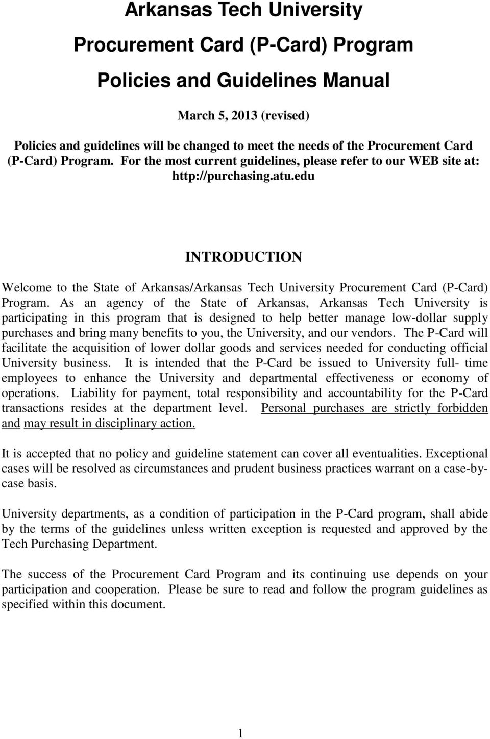 edu INTRODUCTION Welcome to the State of Arkansas/Arkansas Tech University Procurement Card (P-Card) Program.
