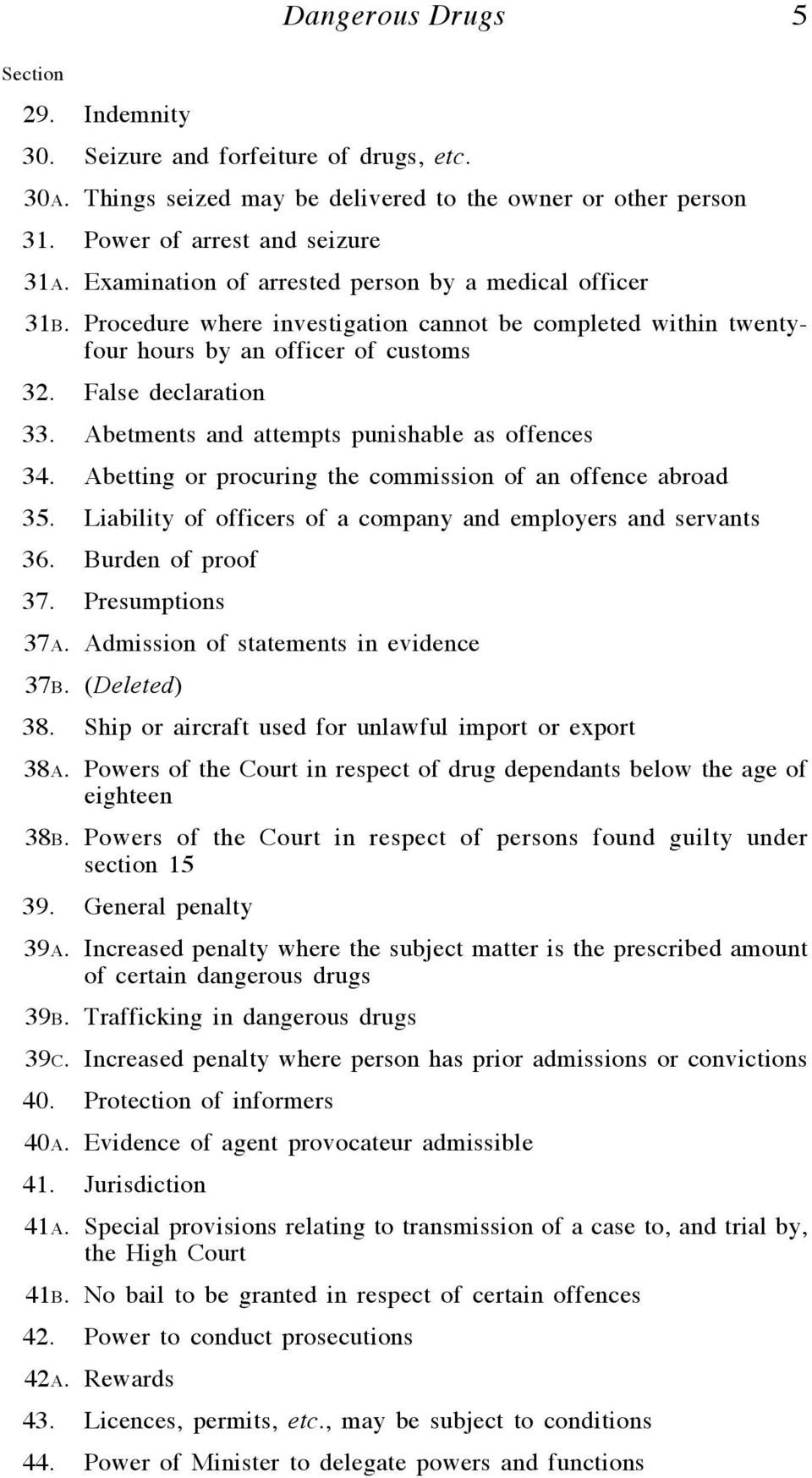 Abetments and attempts punishable as offences 34. Abetting or procuring the commission of an offence abroad 35. Liability of officers of a company and employers and servants 36. Burden of proof 37.