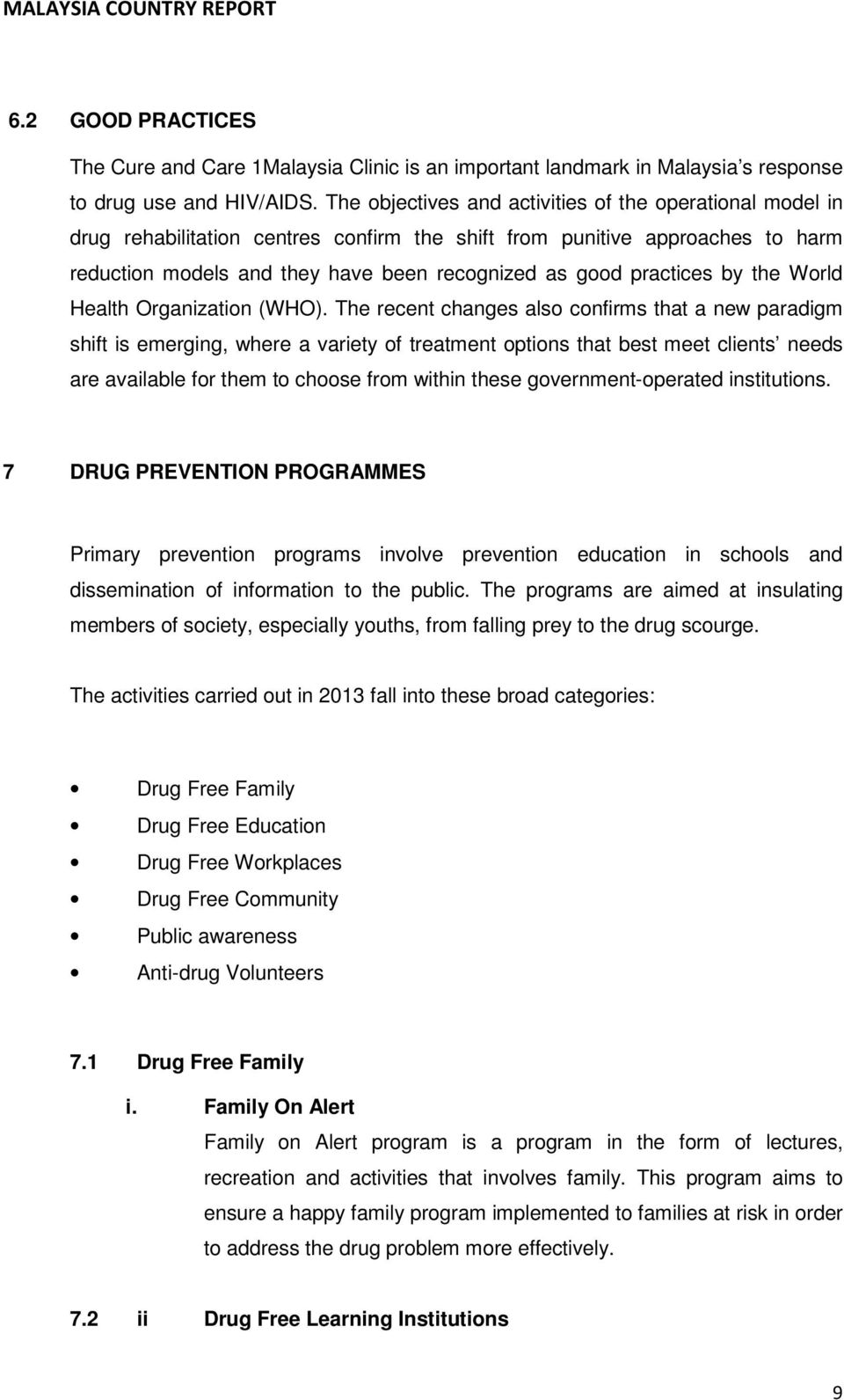 practices by the World Health Organization (WHO).