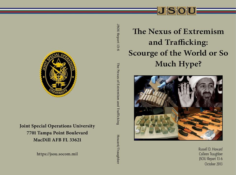 mil JSOU Report 13-6 The Nexus of Extremism and Trafficking Howard/Traughber The