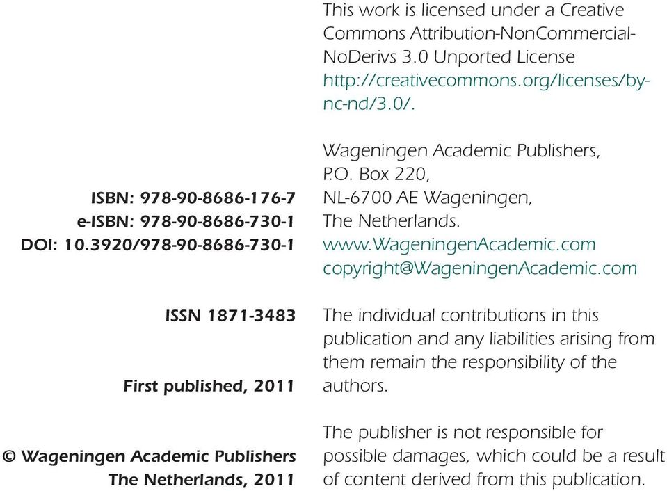 3920/978-90-8686-730-1 ISSN 1871-3483 First published, 2011 Wageningen Academic Publishers The Netherlands, 2011 Wageningen Academic Publishers, P.O.