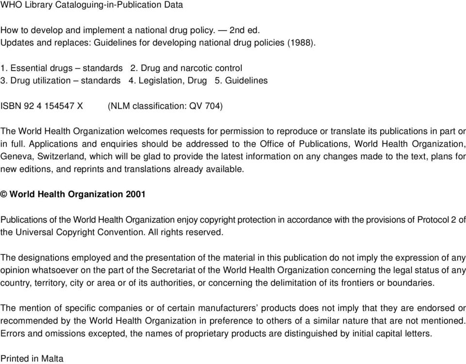 Guidelines ISBN 92 4 154547 X (NLM classification: QV 704) The World Health Organization welcomes requests for permission to reproduce or translate its publications in part or in full.