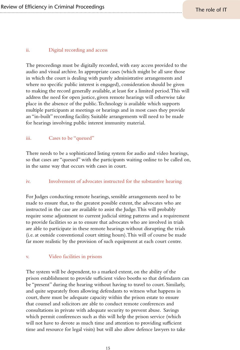 given to making the record generally available, at least for a limited period.