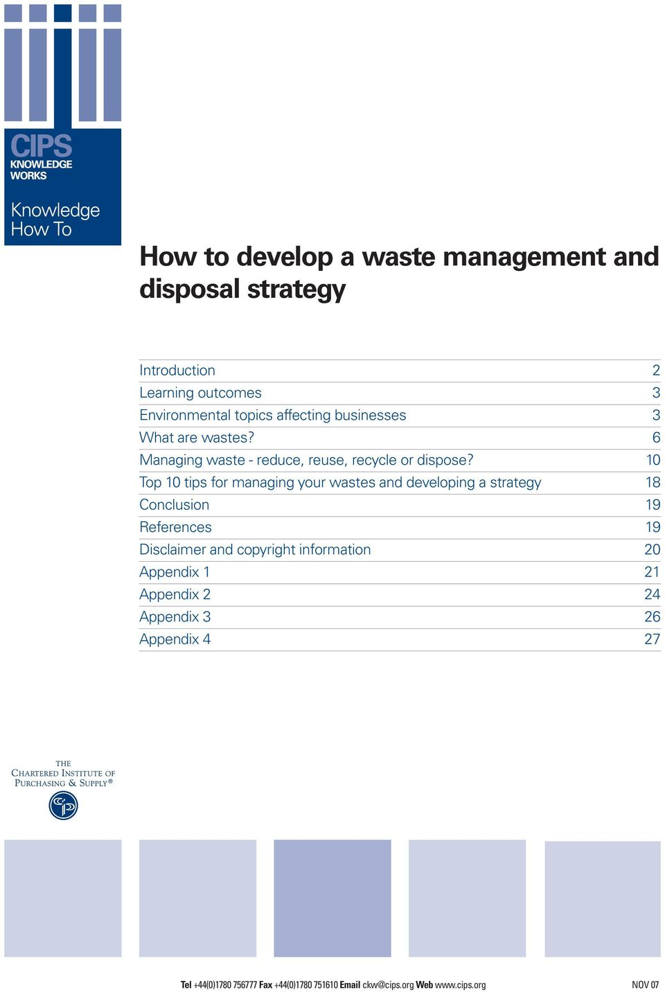 10 Top 10 tips for managing your wastes and developing a strategy 18 Conclusion 19 References 19 Disclaimer