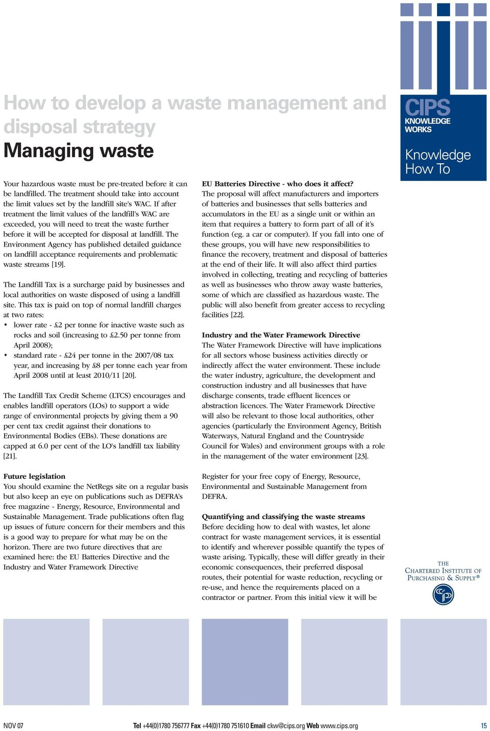 The Environment Agency has published detailed guidance on landfill acceptance requirements and problematic waste streams [19].