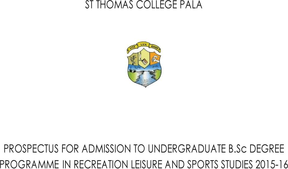 Sc DEGREE PROGRAMME IN RECREATION