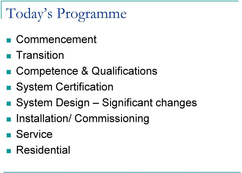 Certification System Design Significant